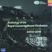Anthology of the Royal Concertgebouw Orchestra : Live the radio recordings 2000-2010