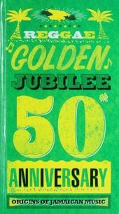 Reggae golden jubilee : 50th anniversary