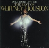 I will always love you : the best of Whitney Houston