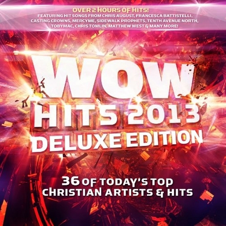 Wow hits 2013 : 36 of today's top Christian artists & hits