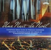 Une nuit de Noël : Christmas organ music by Parisian composers