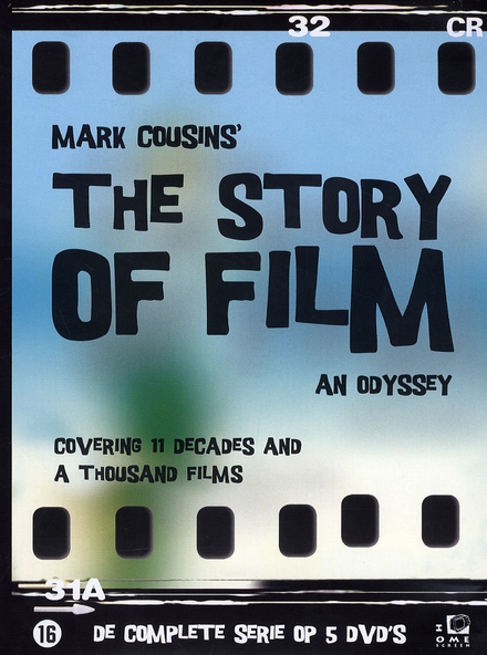 The story of film : an odyssey : covering 11 decades and a thousand films