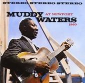 Muddy Waters at Newport 1960