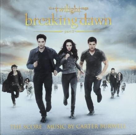 Breaking dawn part 2 : the twilight saga : the score