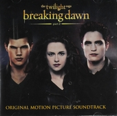 Breaking dawn part 2 : the twilight saga : original motion picture soundtrack