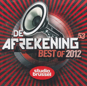 De afrekening van Studio Brussel. 53, Best of 2012