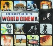 Beginner's guide to world cinema