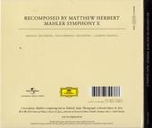 Mahler - Symphony X : recomposed by Matthew Herbert