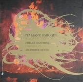 Italiane baroque : Sonatas & concertos
