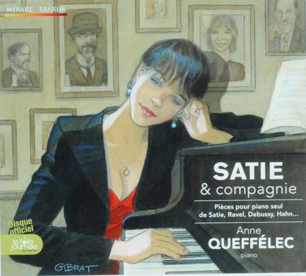 Satie & compagnie : pièces pour piano seul de Satie, Ravel, Debussy, Hahn ...