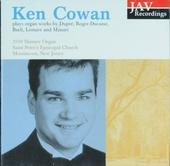 Ken Cowan plays organ works