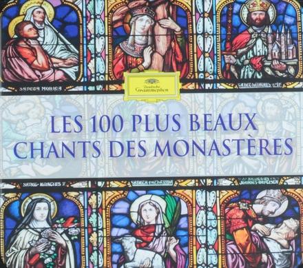Les 100 plus beaux chants des monastères