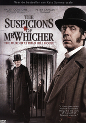 The suspicions of Mr. Whicher, or The murder at Road Hill House