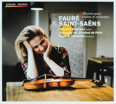 Fauré & Saint-Saëns : oeuvres pour violon et orchestre
