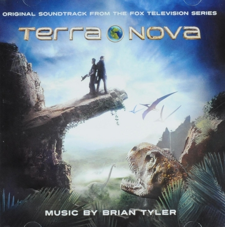 Terra Nova : original soundtrack from the Fox television series