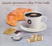 Saint-Germain-des-Prés café : the must-have playlist from Paris