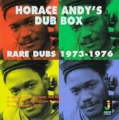 Horace Andy's Dub Box : rare dubs 1973-1976