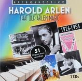 Harold Arlen : That old Arlen magic 1926-1954
