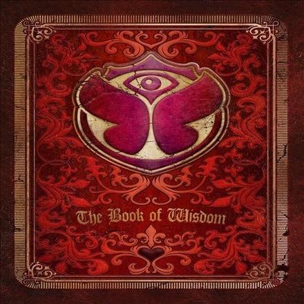 The book of wisdom : Tomorrowland 2012