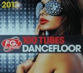 FG. DJ Radio 100 tubes dancefloor 2013