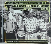 Diablos del ritmo 1960-1985 : the Colombian melting pot
