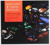 Renaissance & danses baroques : compositeurs des XVIe et XVIIe siècles