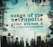 Songs of the metropolis