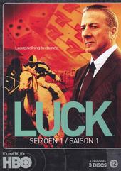 Luck. Seizoen 1