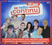 10 jaar Radio Continu : Altijd gezellig!