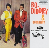 Bo Diddley & Company ; Bo Diddley's a twister