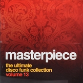 Masterpiece : The ultimate disco funk collection. vol.13