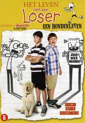 Het leven van een loser : een hondenleven