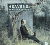 Heavens : Amadeus & the duke