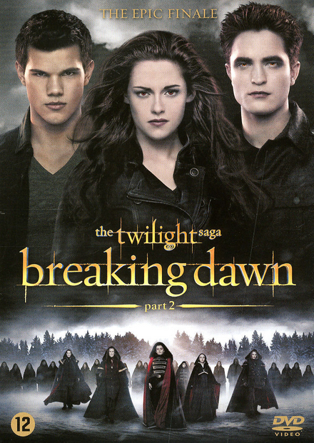 The twilight saga. [4], Breaking dawn. Part 2