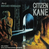Citizen Kane : original motion picture score