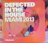 Defected in the house : Miami 2013
