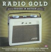 Radio gold : special bigger in Britain edition