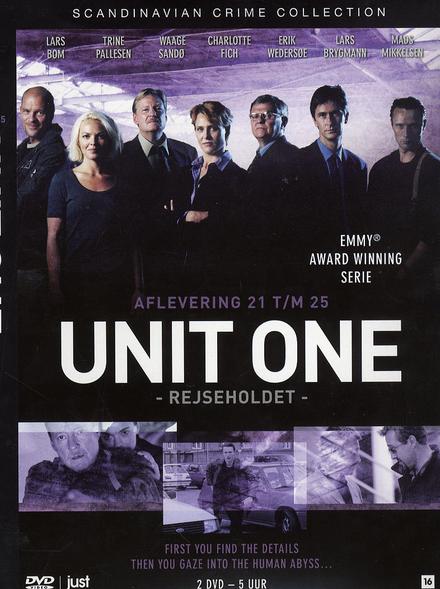 Unit one. Afl. 21 t/m 25