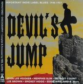 Devil's jump : important Indie label blues 1946-1957. Cd A