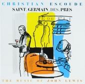 Saint-Germain-des-Pres : the music of John Lewis