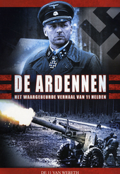 De Ardennen : het waargebeurde verhaal van 11 helden