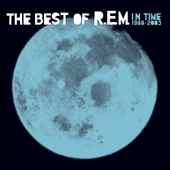 In time 1988-2003 : the best of R.E.M.