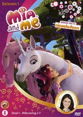 Mia and me. Seizoen 1, Deel 1