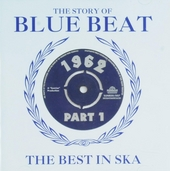 The story of blue beat : The best in ska