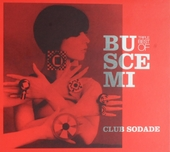 Club sodade : triple best of Buscemi