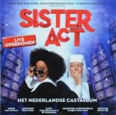 Sister act : het Nederlandse castalbum
