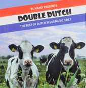 Double Dutch : The best of Dutch blues music 2012