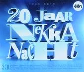 20 jaar Nekka nacht 1993-2013