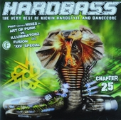 Hardbass : The very best of kickin hardstyle and dancecore. vol.25