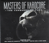 Masters of hardcore : The conquest of fury